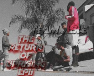 TEAM ABLE – THE RETURN OF UPRISING EP II