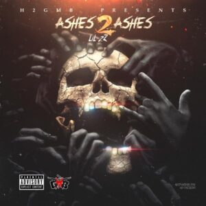 LIL 2Z - ASHES 2 ASHES