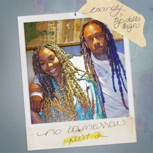 Brandy – No Tomorrow, Pt. 2 (feat. Ty Dolla $ign)