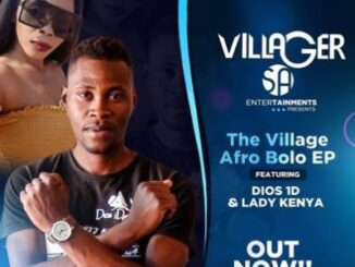 EP: Dios 1D – The Village (Afro Bolo) Ft. Lady Kenya