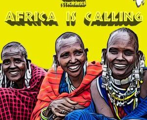 EP: Kek'Star – Africa Is Calling Ft. Stickman