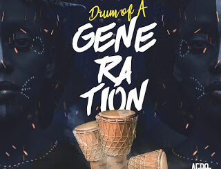 EP: Afropoison – Drum Of A Generation 3