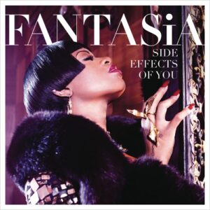 ALBUM: Fantasia – Side Effects of You