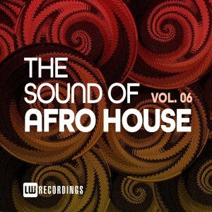 EP: VA – The Sound Of Afro House, Vol. 06