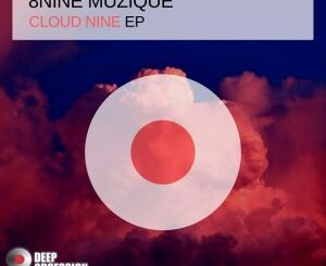 EP: 8nine Muzique – Cloud Nine