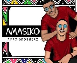 Afro Brotherz – Indlela Ft. Pixie L