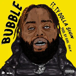 24hrs – Bubble (feat. Ty Dolla $ign)