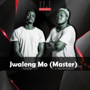 2Point1 – JJwaleng Mo (Master) Ft. Deekay