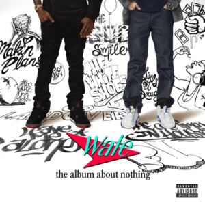 ALBUM: Wale – The Album About Nothing