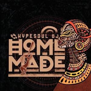 EP: HypeSoul – Home Made