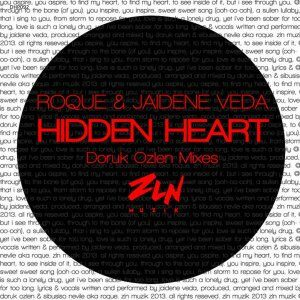 EP: Roque – Hidden Heart (Incl. Remix) Ft. Jaidene Veda