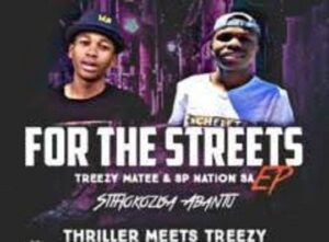 EP: SP Nation SA – For The Streets Ft. TreezY Matee