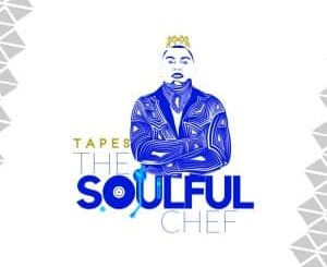 ALBUM: Tapes – The Soulful Chef