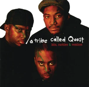 ALBUM: A Tribe Called Quest – Hits, Rarities & Remixes