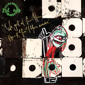 ALBUM: A Tribe Called Quest – We Got It from Here… Thank You 4 Your Service