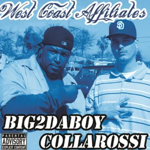 ALBUM: Collarossi & Big2daboy – West Coast Affiliates