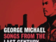 ALBUM: George Michael – Songs from the Last Century