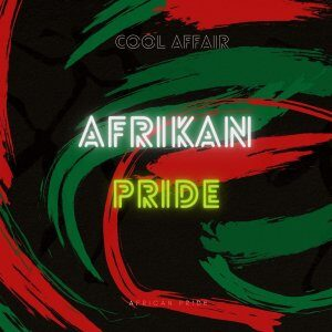 EP: Cool Affair – African Pride