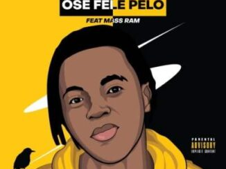 Dragernation – Ose Fele Pelo Ft. Mass Ram