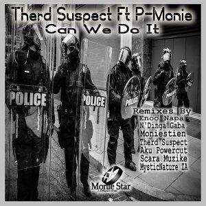 EP: Therd Suspect – Can We Do It Feat. P-Monie (Incl. Remixes)