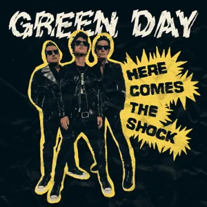 Green Day – Here Comes the Shock