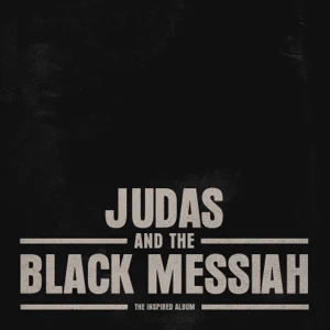 ALBUM: Various Artists – Judas and the Black Messiah: The Inspired Album
