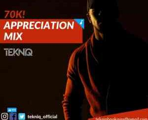 TekniQ – 70k FB Appreciation Mix