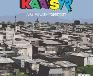 YoungstaCPT – Kaasy? Ft. April Showers