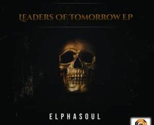 EP: ElphaSoul – Leaders Of Tomorrow