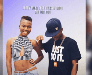 Terry West – All For You Ft. Cassey Brol (Official Audio)