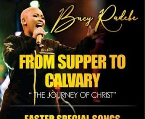 ALBUM: Bucy Radebe – From Supper To Calvary