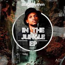 EP: BlaQRhythm – In The Jungle