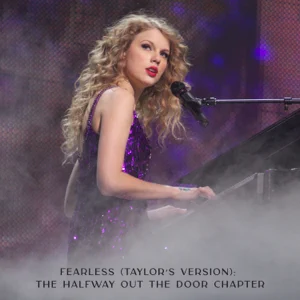 Fearless (Taylor's Version): The Halfway Out The Door Chapter - EP Taylor Swift