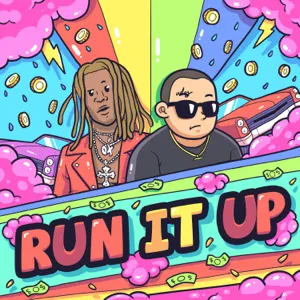 Chief $upreme – Run It Up (feat. Young Thug)