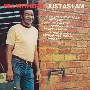 ALBUM: Bill Withers – Just As I Am