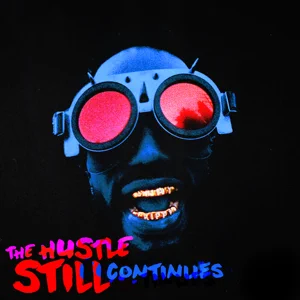 ALBUM: Juicy J – The Hustle Still Continues (Deluxe Video Edition)