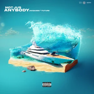Jacquees – Not Jus Anybody (feat. Future)