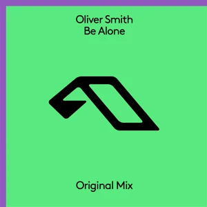 EP: Oliver Smith – Be Alone